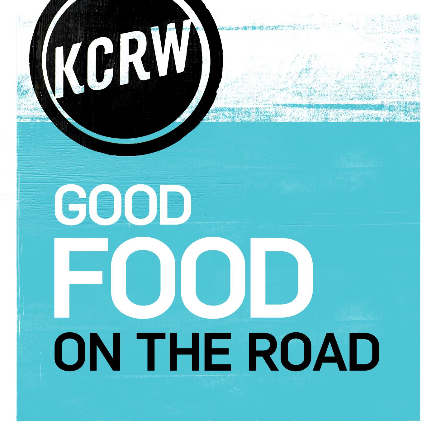 KCRW's Good Food on the Road